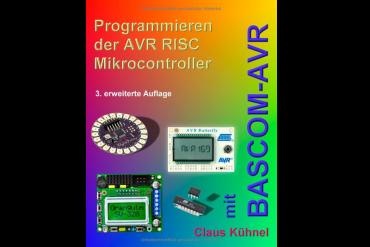 Buchvorstellung: Programmieren der AVR RISC Mikrocontroller mit BASCOM-AVR