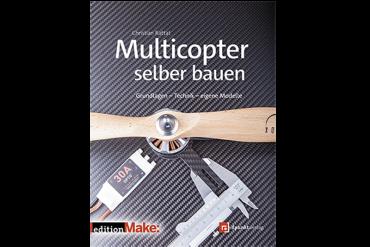 Buchvorstellung: Multicopter selber bauen